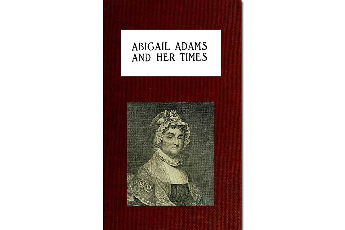 Abigail Adams and Her Times {Free eBook}