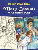Mary Cassatt: A Unit Study