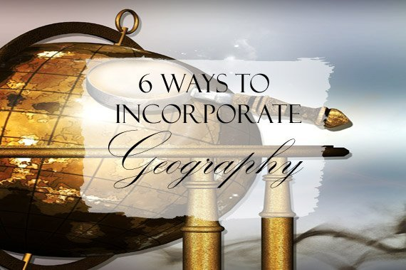 6 Ways to Incorporate Geography