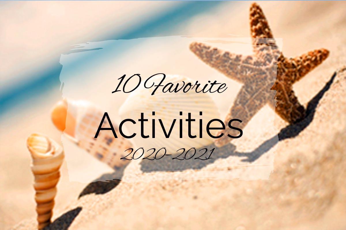 10 Favorite Activities {2020–2021}