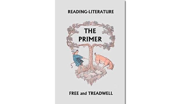 Reading-Literature: The Primer {Free eBook}