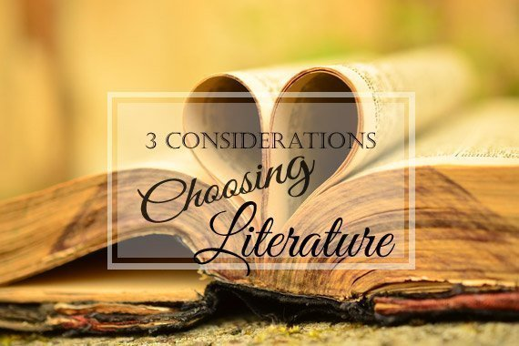 3 Ways to Choose Literature & Read Deliberately