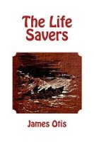 The Life Savers