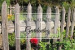 7 Helpful Gardening Resources