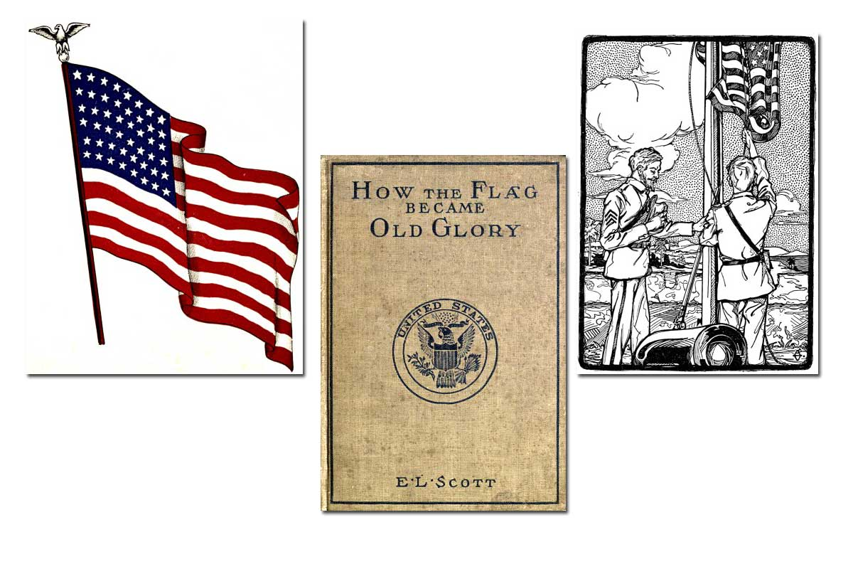 How the Flag Became Old Glory ~ Free eBook