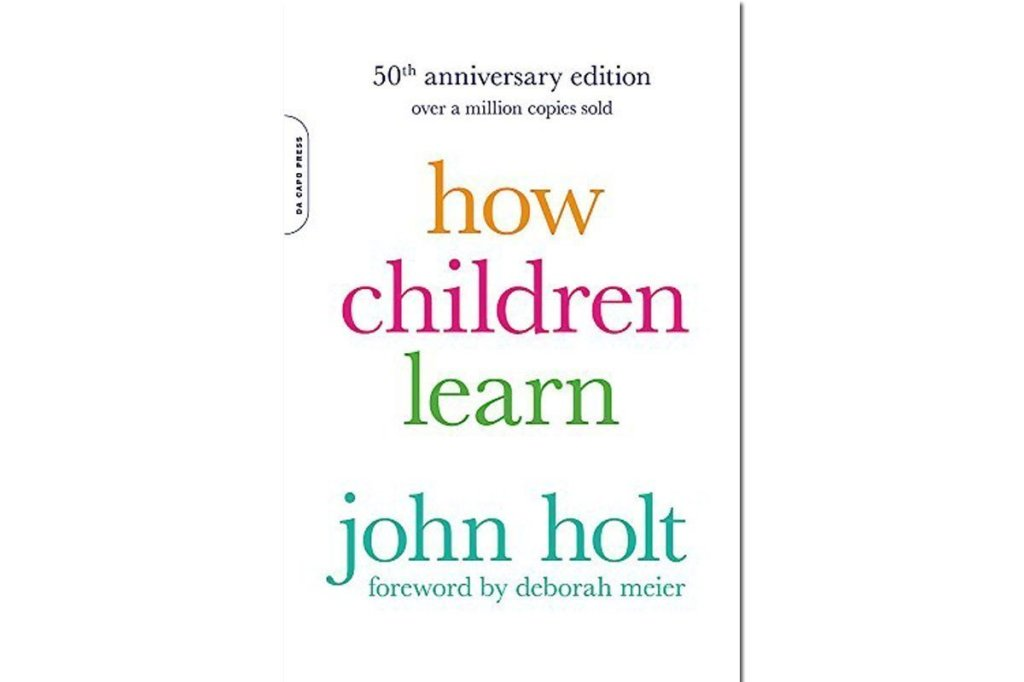 How Children Learn by John Holt ~ Review