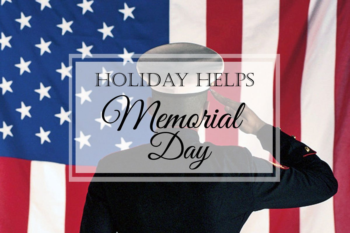 Memorial Day {Holiday Helps}