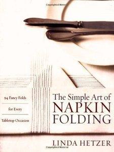 The Simple Art of Napking Folding