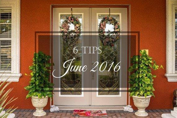 6 Tips for June 2016
