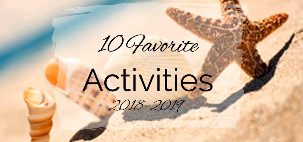 10 Favorite Activities {2018–2019}