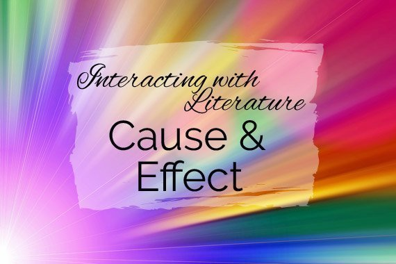 Interacting With Literature: Cause & Effect