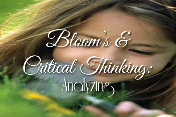 Bloom's & Critical Thinking: Analyzing