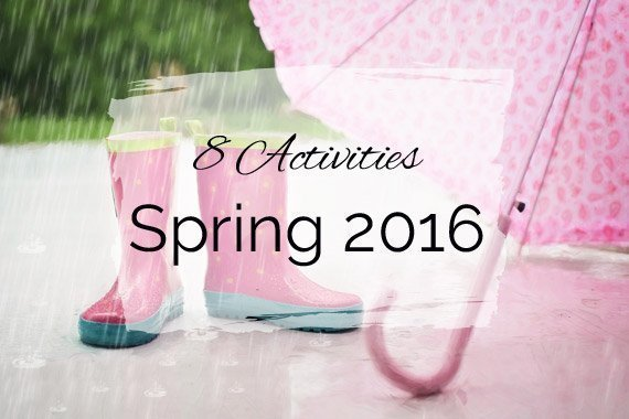 8 Activities to Enjoy Spring 2016