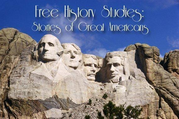 Free History Studies: Stories of Great Americans
