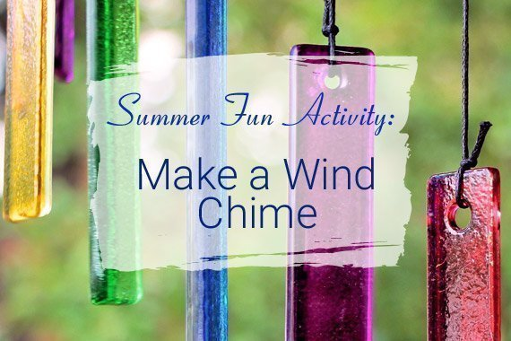Summer Fun Activity: Make a Wind Chime