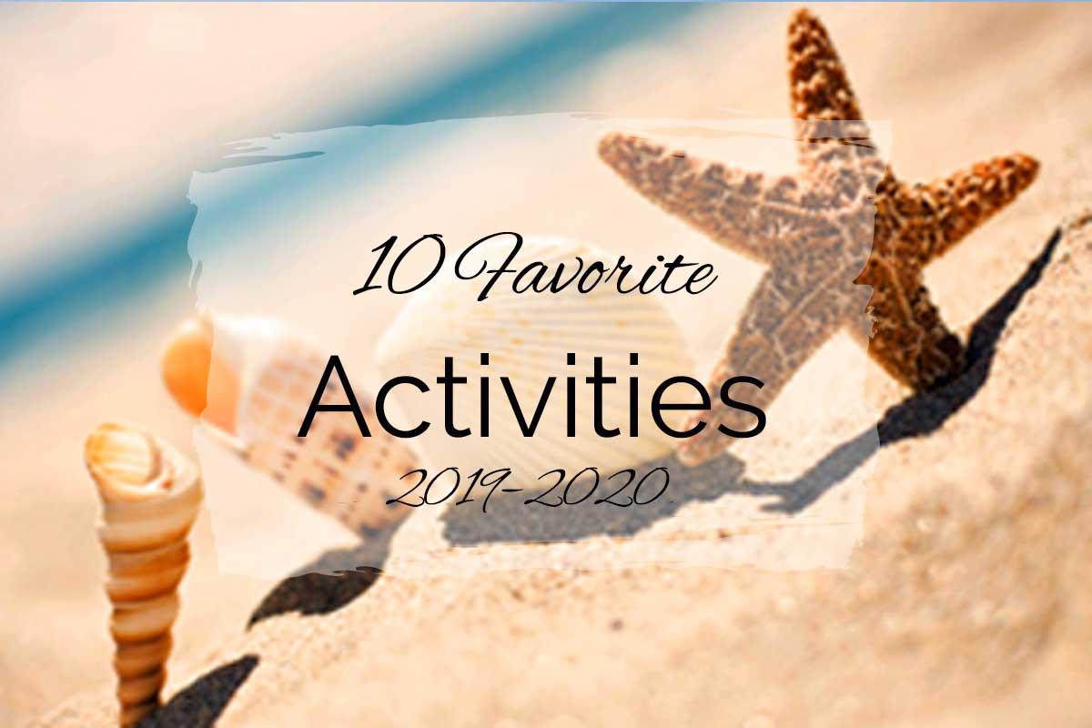 10 Favorite Activities {2019–2020}