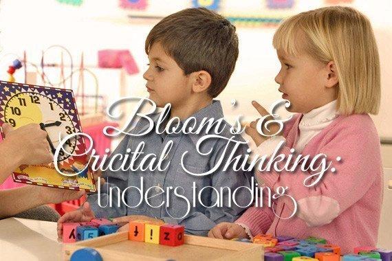Bloom's & Critical Thinking: Understanding