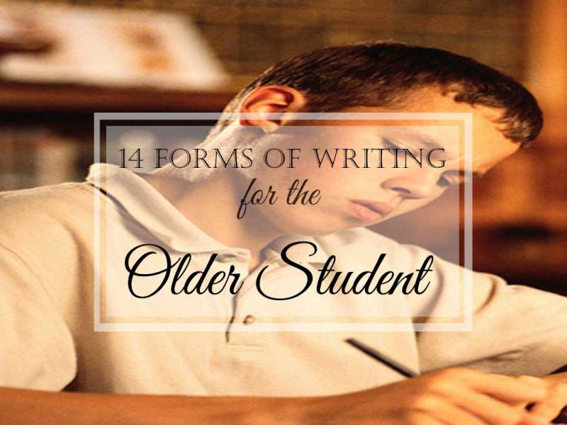 14 Forms of Writing for the Older Student: Complete Series