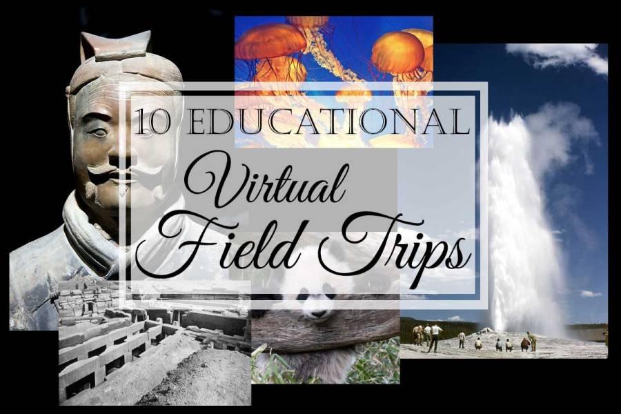 10 Educational Virtual Field Trips