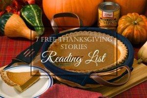 7 Thanksgiving Stories {Free Downloads}