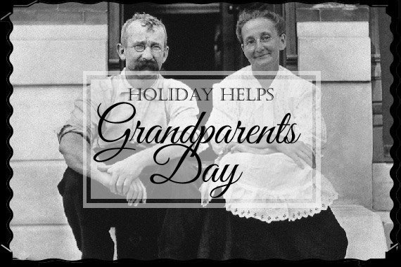 Grandparents Day {Holiday Helps}