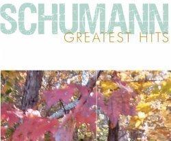 Schumann Greatest Hits