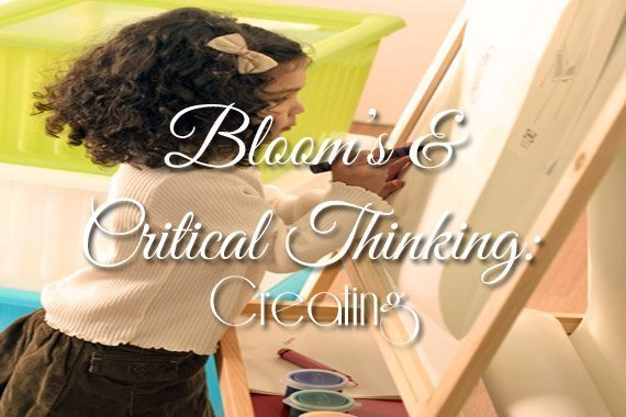 Bloom's & Critical Thinking: Creating