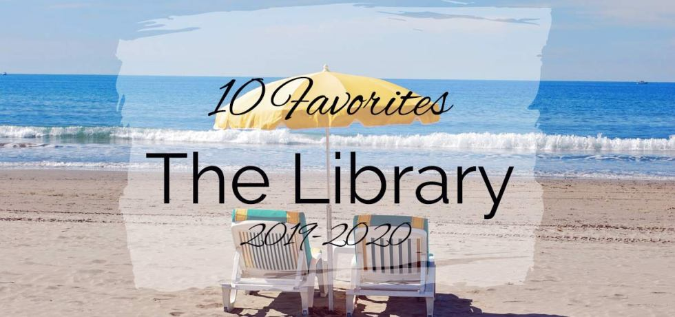 10 Favorites from the Library {2019–2020}