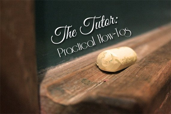 The Tutor: Practical How-Tos