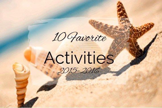 10 Favorite Activities {2015–2016}