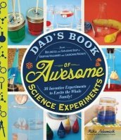 Dad's Book Awesome Science Experiments