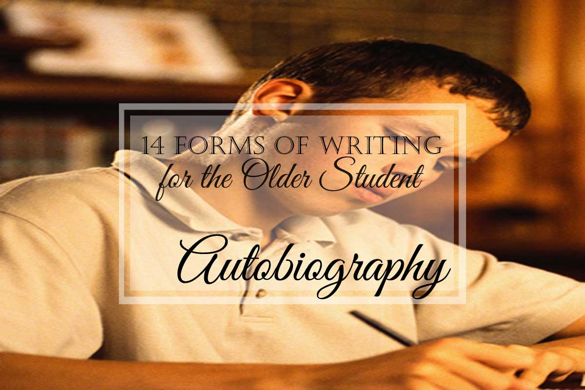 14 Forms of Writing for the Older Student: Autobiography