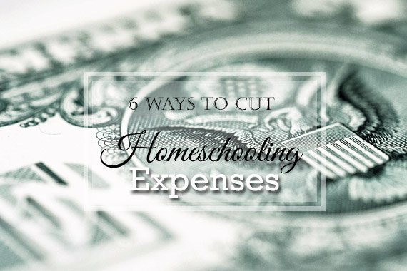 6 Ways to Cut Homeschooling Expenses