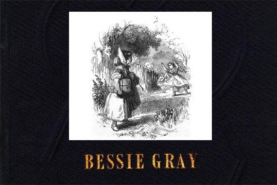 Bessie Gray {Free eBook}