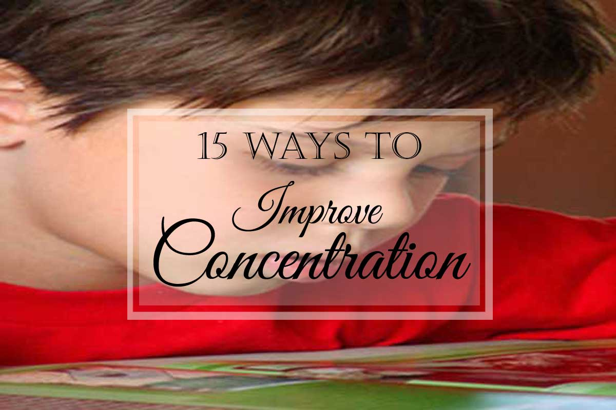 15 Ways to Improve Concentration
