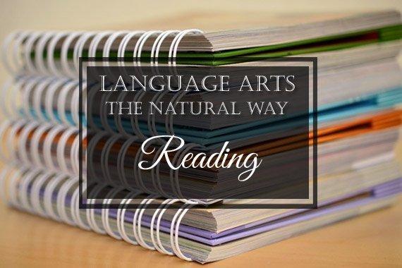 Language Arts the Natural Way: Reading