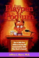 From Playpen to Podium