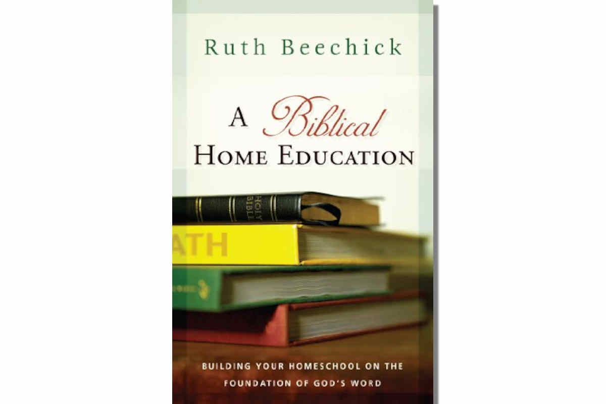 A Biblical Home Education by Ruth Beechick ~ Review
